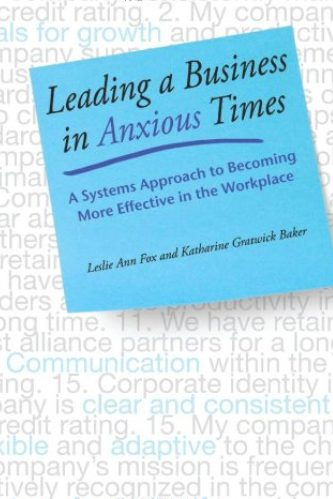 Leading a Business in Anxious Times