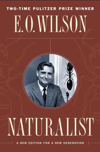 Naturalist by E.O. Wilson
