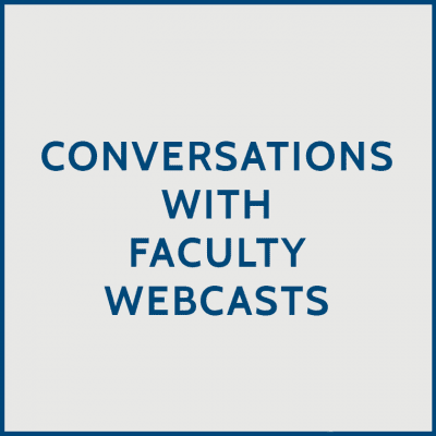 Conversations with Faculty