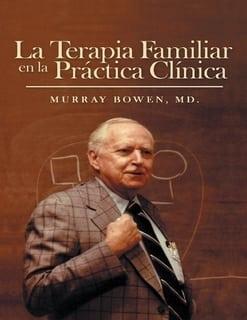 La Terapia Familiar en la Práctica Clínica